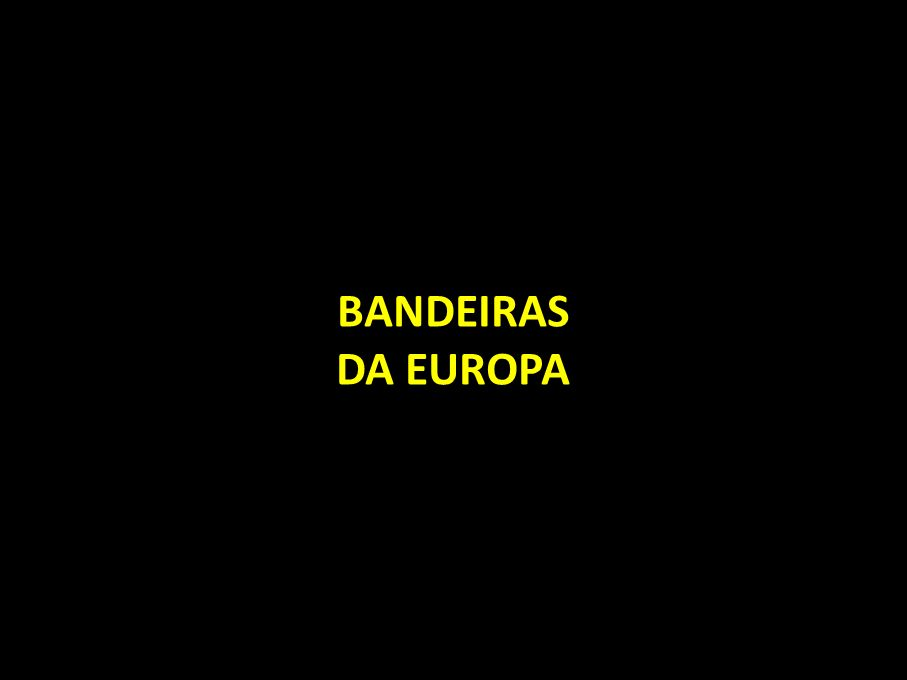 BANDEIRAS DA EUROPA