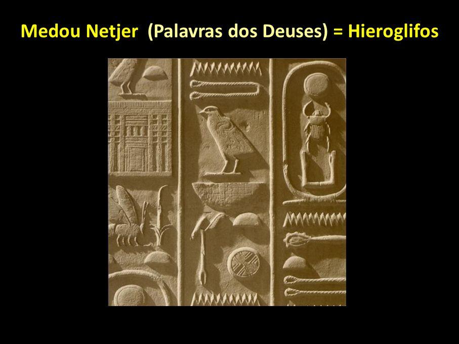 Medou Netjer (Palavras dos Deuses) = Hieroglifos