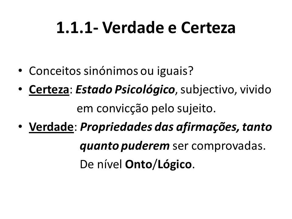 1.1.2- Concepções da Verdade.