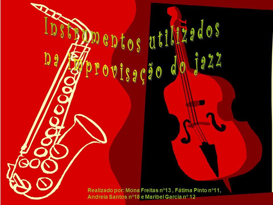 Realizado por: Mona Freitas nº13, Fátima Pinto nº11, Andreia Santos nº18 e Maribel Garcia nº 12