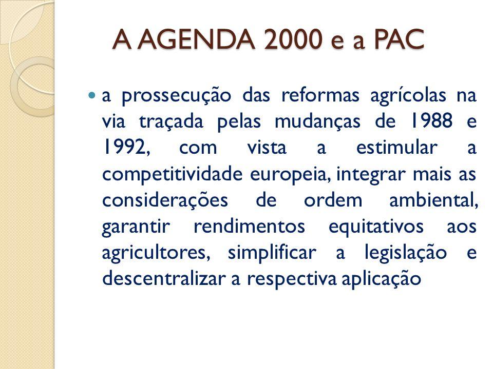 A AGENDA 2000 A AGENDA 2000 Em 26 de Março de 1999, no final do Conselho Europeu de Berlim, os Chefes de Estado e de Governo concluíram um acordo polí