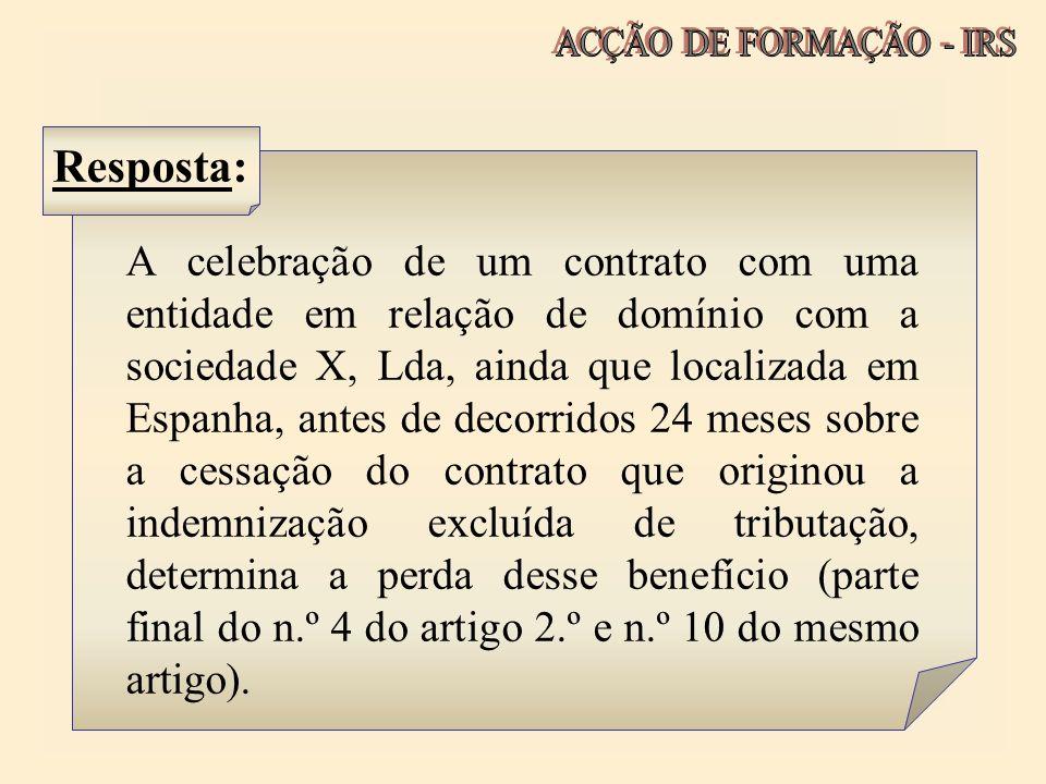 A celebração de um contrato com uma entidade em relação de domínio com a sociedade X, Lda, ainda que localizada em Espanha, antes de decorridos 24 mes