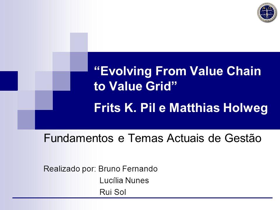 2 O artigo em análise explora o conceito de matriz de valor a partir do de cadeia de valor.