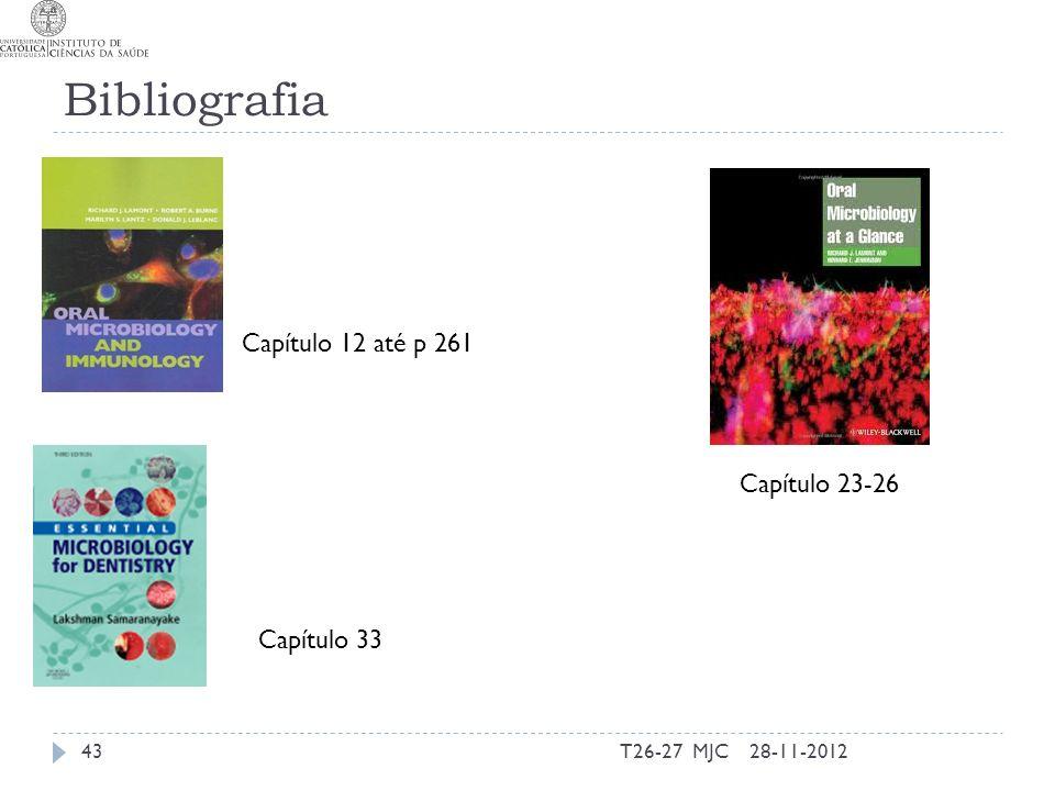 Bibliografia Capítulo 12 até p 261 Capítulo 33 28-11-201243T26-27 MJC Capítulo 23-26