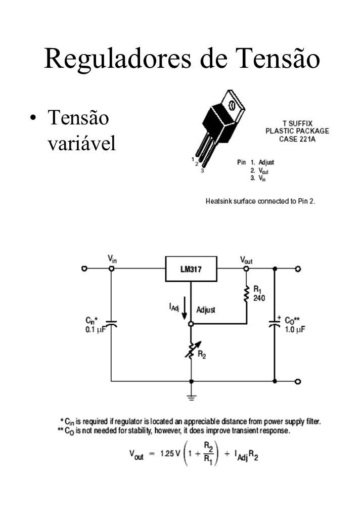 Reguladores de Tensão Tensão variável