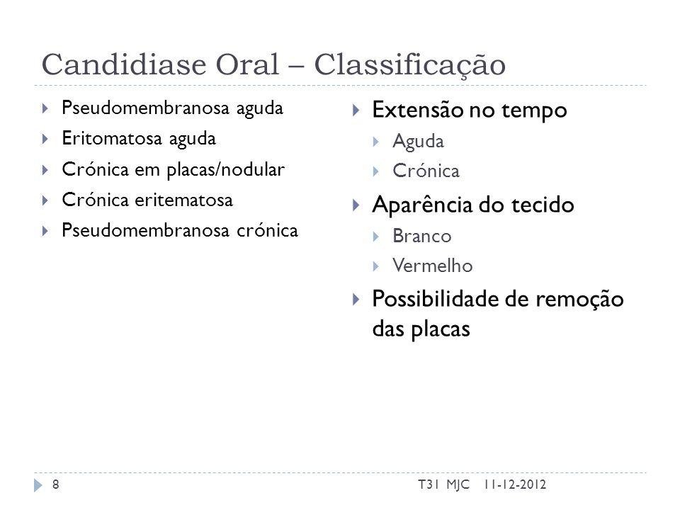 Candidiase Pseudomembranosa Pode ser aguda ou crónica Associada a sistema imunitário pouco eficiente Placas brancas são removíveis Remoção pode causar sangramento e revela mucosa eritematosa Placas ocorrem no palato mole, na orofaringe, na língua, na mucosa bucal e na gingiva.