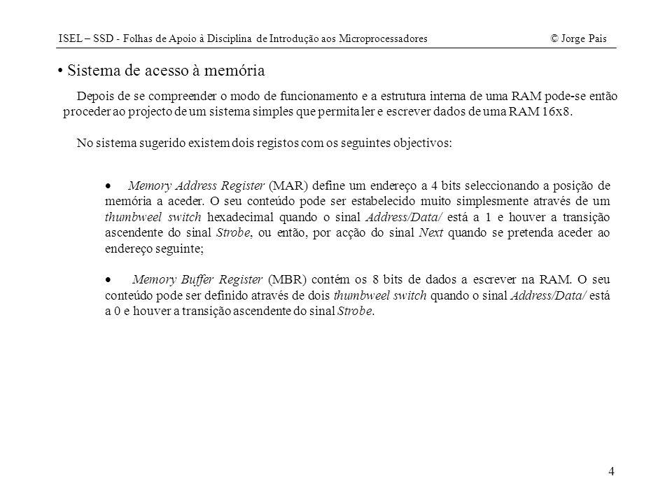 ISEL – SSD - Folhas de Apoio à Disciplina de Introdução aos Microprocessadores© Jorge Pais 25 void ALU::run(Registo& a, Registo& mbr, Registo& ir, bool& cy) {if (ir.OE() & 0x01) { aux= a.OE() - mbr.OE() - cy; cy= a.OE() < (mbr.OE() + cy); } else { aux= a.OE() + mbr.OE() + cy; cy= aux > 0xFF; } a.PL(aux); } void CPU::FaseExecucao() { switch (ir.OE()) { case MOVA: RDM(); WRA(); break; case MOVM: RDA(); WRM(); break; case _SJMP: ADDREL(); break; case LJMP: WRPC(); break; case ADDC: case SUBB:RDM(); au.run(a, mbr, ir, cy); break;