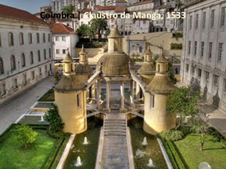Coimbra | Claustro da Manga, 1533