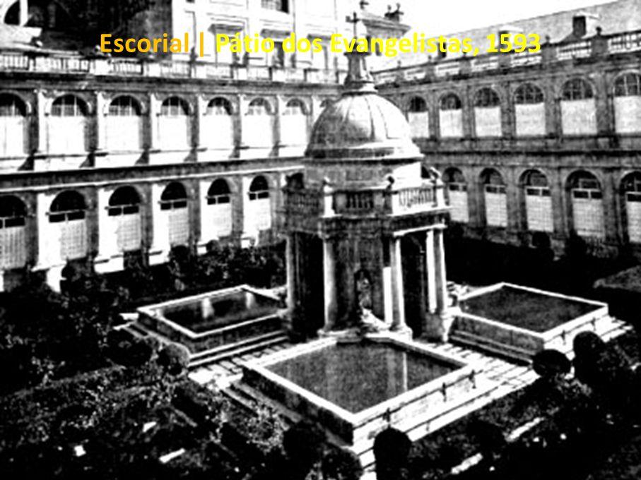 Escorial | Pátio dos Evangelistas, 1593