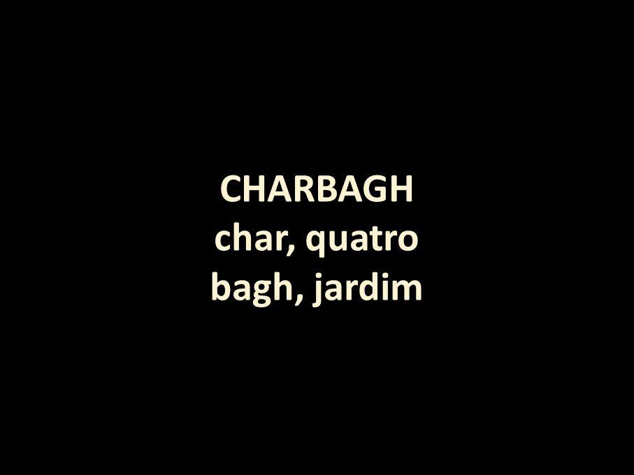 CHARBAGH char, quatro bagh, jardim