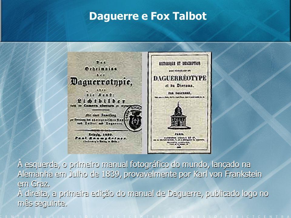 À esquerda, o primeiro manual fotográfico do mundo, lançado na Alemanha em Julho de 1839, provavelmente por Karl von Frankstein em Graz. À direita, a