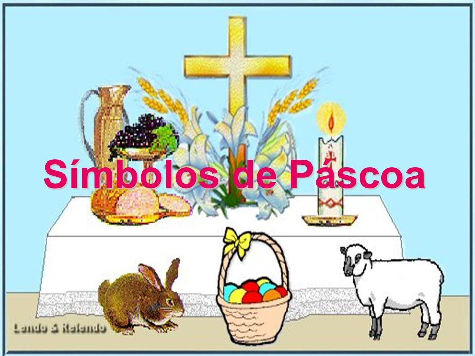 Porque comemoramos a páscoa.