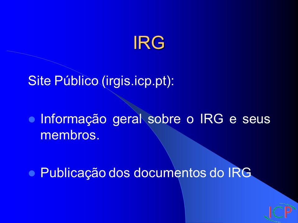 IRG Site Público (irgis.icp.pt): Informação geral sobre o IRG e seus membros.