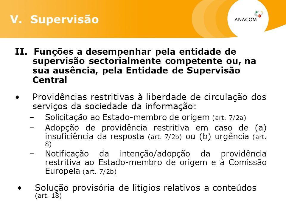 II. Funções a desempenhar pela entidade de supervisão sectorialmente competente ou, na sua ausência, pela Entidade de Supervisão Central Providências