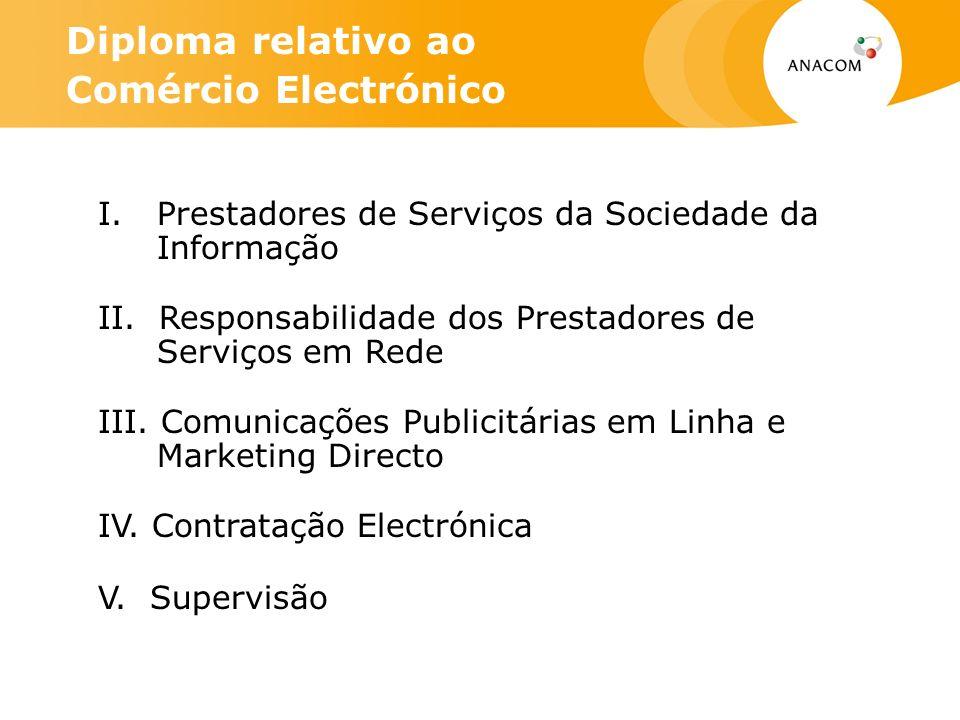 I. Prestadores de Serviços da Sociedade da Informação II.