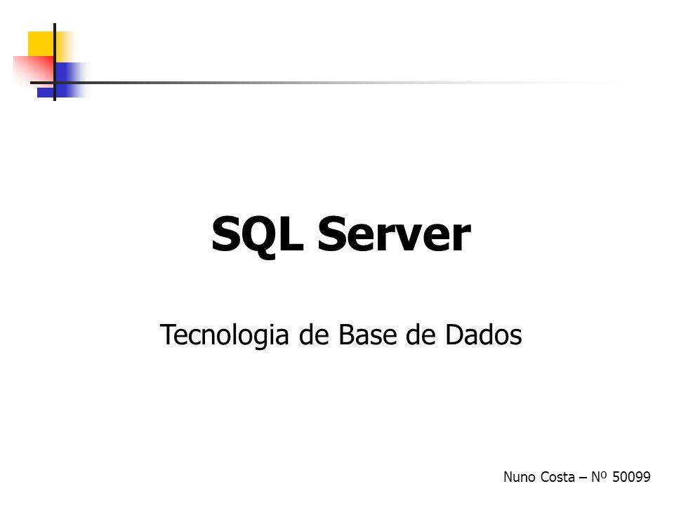 Tópicos Introdução História Estrutura do SQL Server Armazenamento Tabelas/Índices Scan e read-ahead Views Tipos de Views Execução/Optimização de querys Acesso concorrente Save-points Updates Níveis de isolamento