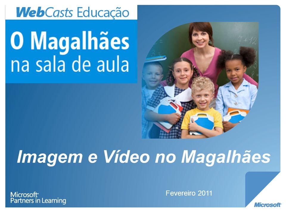 Imagem e Vídeo no Magalhães 1.Funcionalidades do Windows 7; 2.O Windows Live Essentials 2011; 3.Software educativo; 4.Propostas de actividades.