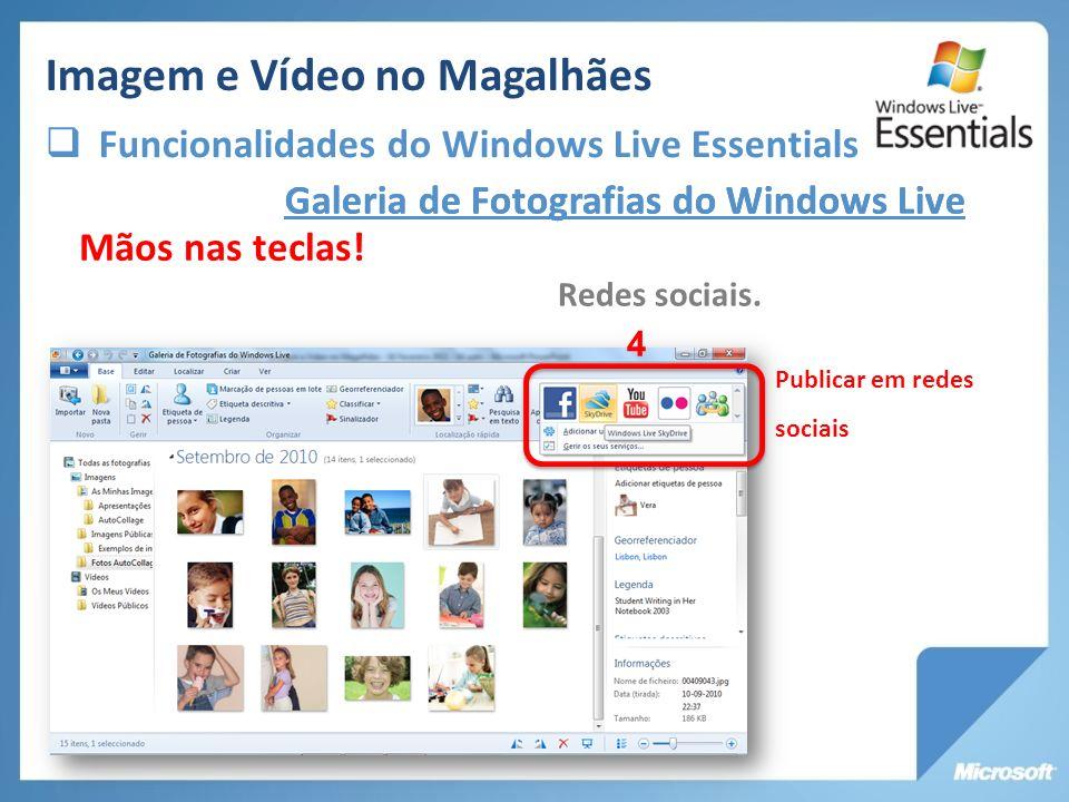 Galeria de Fotografias do Windows Live Redes sociais. Mãos nas teclas! Publicar em redes sociais 4 Galeria de Fotografias do Windows Live Imagem e Víd