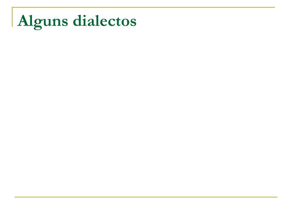 Alguns dialectos
