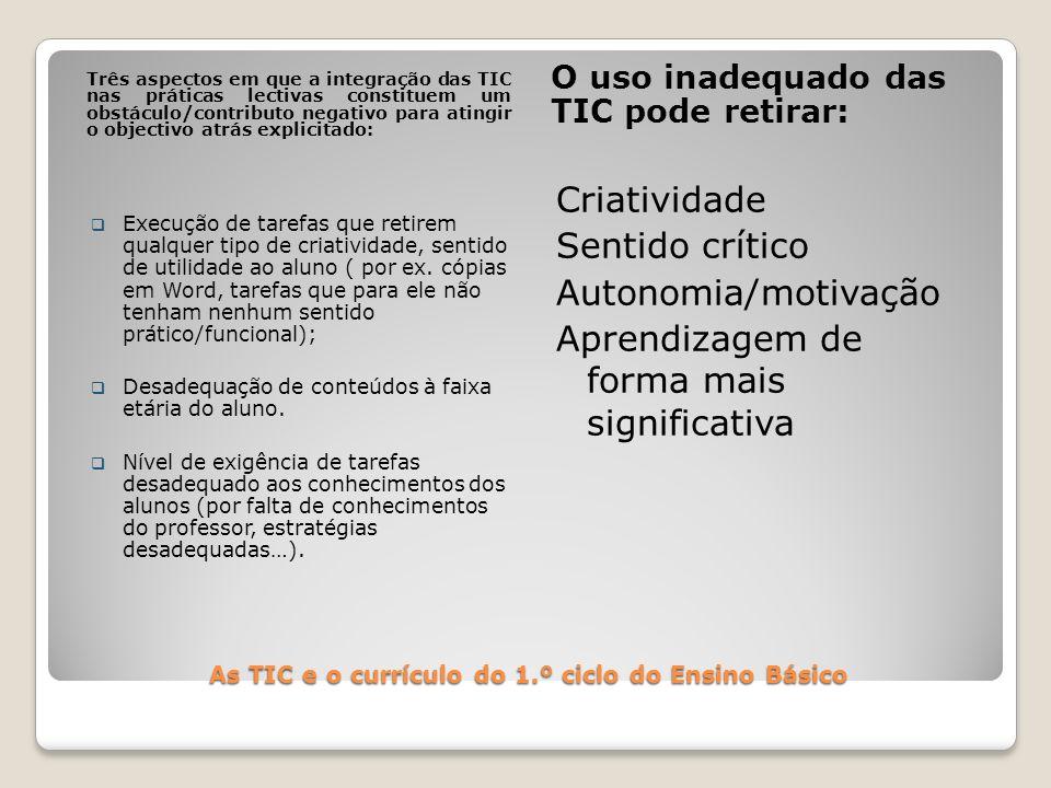 As TIC e o currículo do 1.º ciclo do Ensino Básico FIM Nalini Ramos