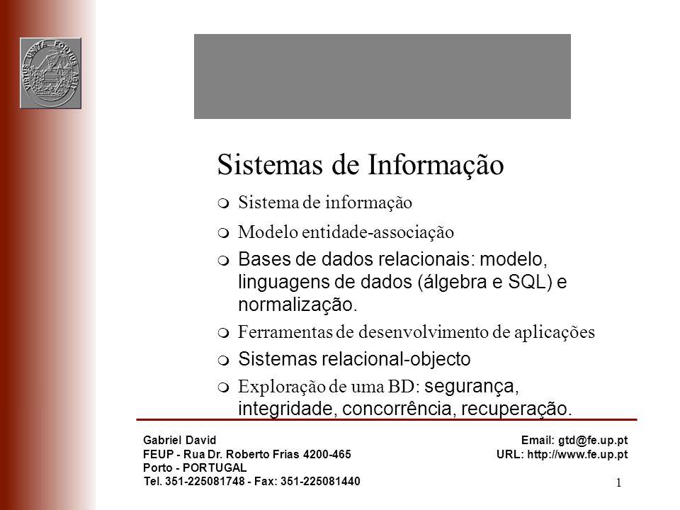 1 Gabriel David FEUP - Rua Dr. Roberto Frias 4200-465 Porto - PORTUGAL Tel. 351-225081748 - Fax: 351-225081440 Email: gtd@fe.up.pt URL: http://www.fe.