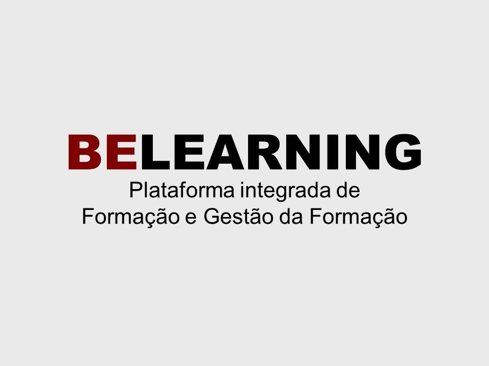 BELEARNING Plataforma integrada de Formação e Gestão da Formação