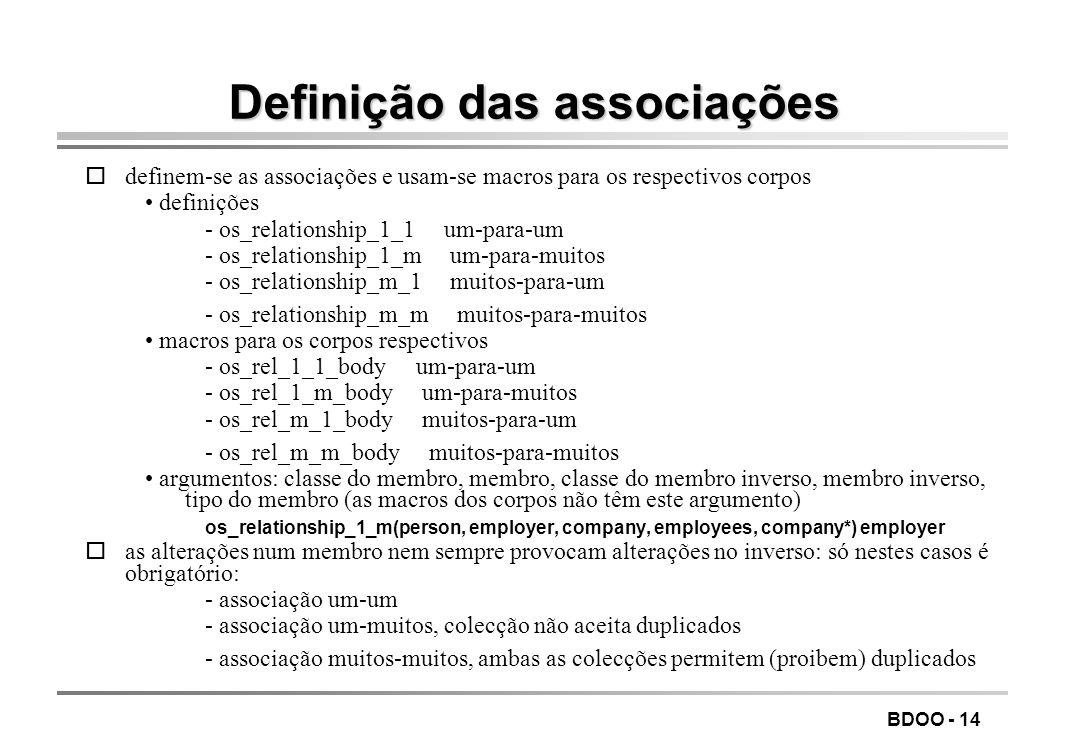 BDOO - 13 Membros inversos orepresentação da relação binária através da inclusão de um membro em cada uma das classes envolvidas na associação o probl