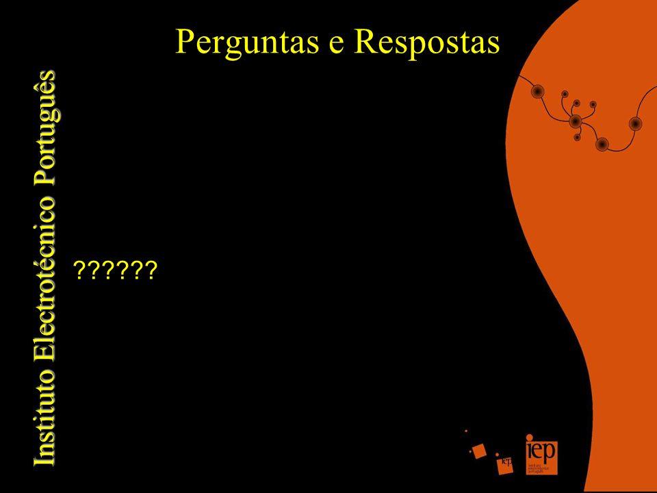 Instituto Electrotécnico Português Perguntas e Respostas