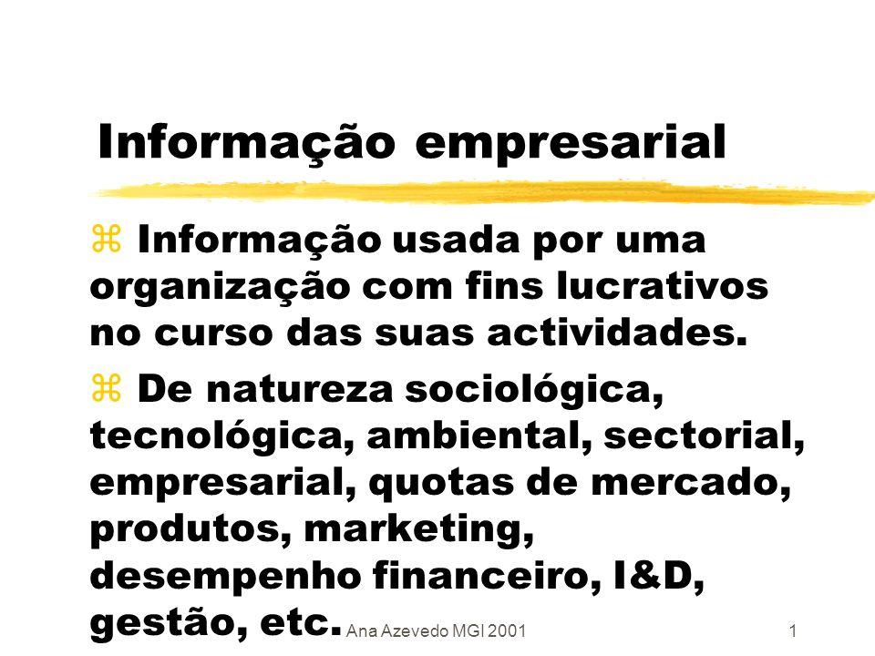 Ana Azevedo MGI 20012 Dados financeiros - interpretação zComparação de empresas de diferentes tamanhos, estruturas, carece de análise de rácios.