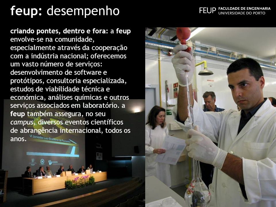 feup: engenharia para o mundo A FEUP é também membro da CESAER - the Conference of European Schools for Advanced Engineering Education and Research – uma associação internacional sem fins lucrativos constituída pelas 60 principais escolas de engenharia da Europa.