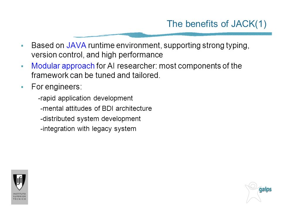 The benefits of JACK(1) Based on JAVA runtime environment, supporting strong typing, version control, and high performance Modular approach for AI res