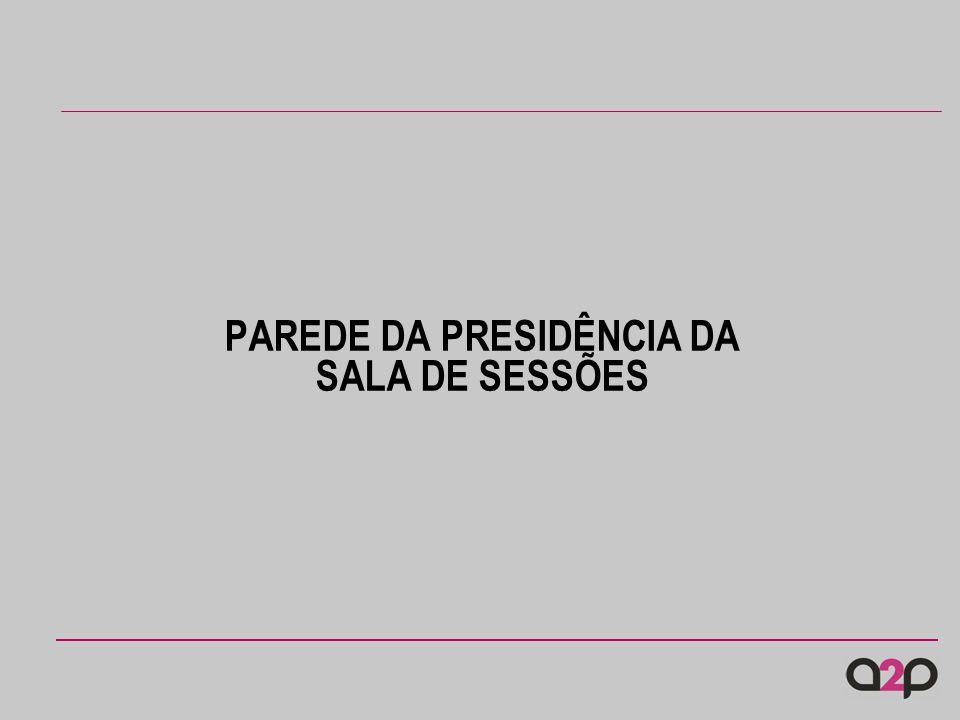 PAREDE DA PRESIDÊNCIA DA SALA DE SESSÕES