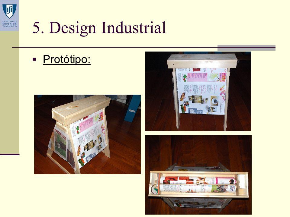 5. Design Industrial Protótipo: