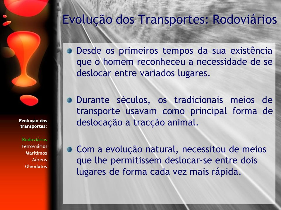 Evolução dos transportes no Porto Em 1895, foi a inauguração da primeira linha eléctrica, no Porto, entre Massarelos e a Cordoaria.