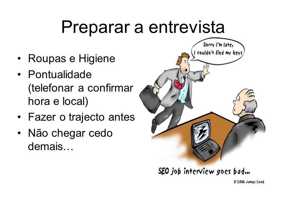 Entrevistado - Preparação da Entrevista Identificação da empresa e do entrevistador; Pesquisa do ramo de actividade da empresa: tempo existência; volume de negócio; n.º de efectivos; localização, cultura...