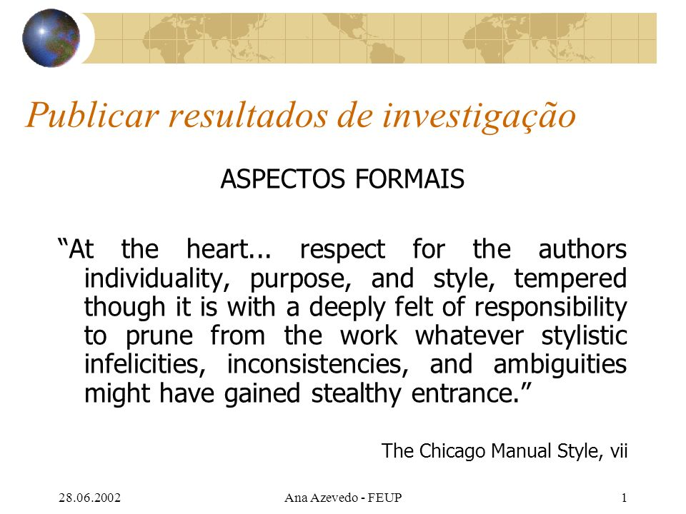 28.06.2002Ana Azevedo - FEUP62 Bibliografia disponível na Biblioteca Davis, Martha – Scientific papers and presentations.