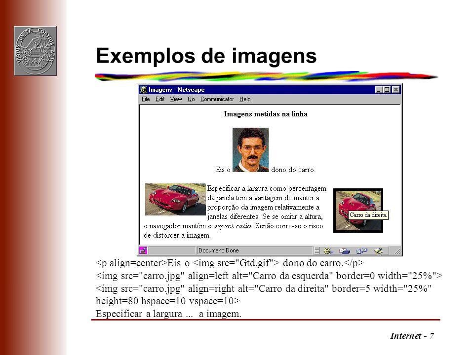 Internet - 7 Exemplos de imagens Eis o dono do carro. <img src=