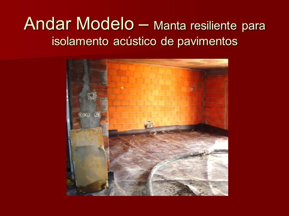 Andar Modelo – Manta resiliente para isolamento acústico de pavimentos