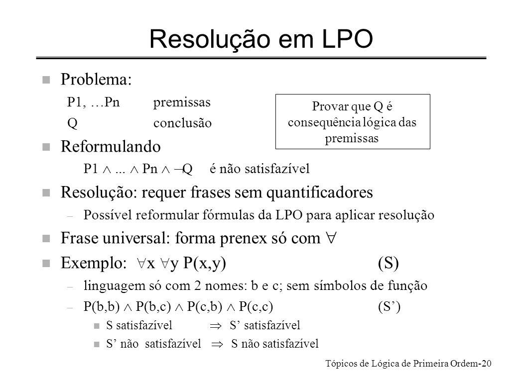 Tópicos de Lógica de Primeira Ordem-21 Resolução em LPO 1.