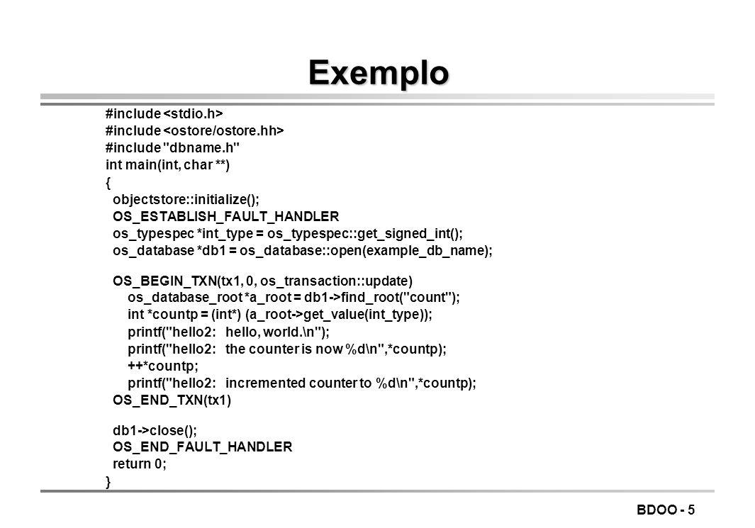BDOO - 5 Exemplo #include #include