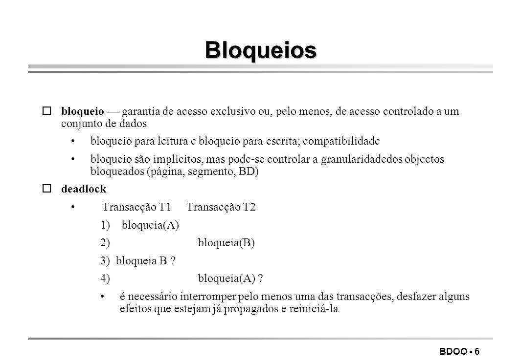 BDOO - 7 Bases de dados OO Sumário Conceitos gerais Exemplo do ObjectStore) Arquitectura Criação de objectos Gestão da concorrência Colecções Perguntas Índices Associações