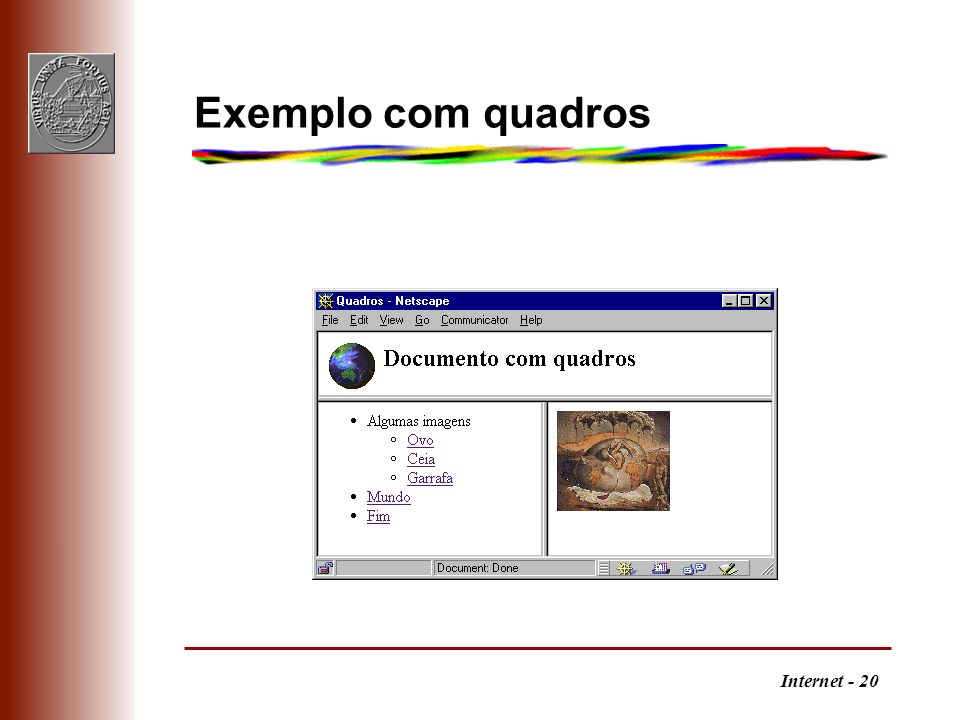 Internet - 20 Exemplo com quadros