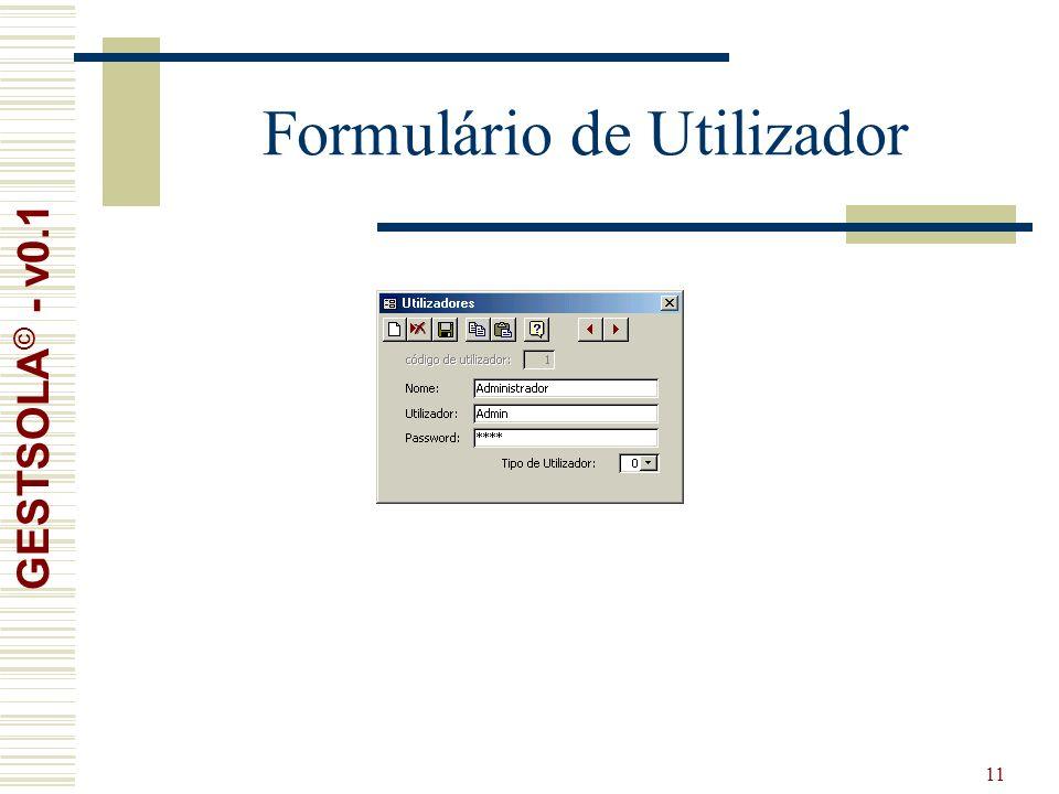11 Formulário de Utilizador GESTSOLA © - v0.1