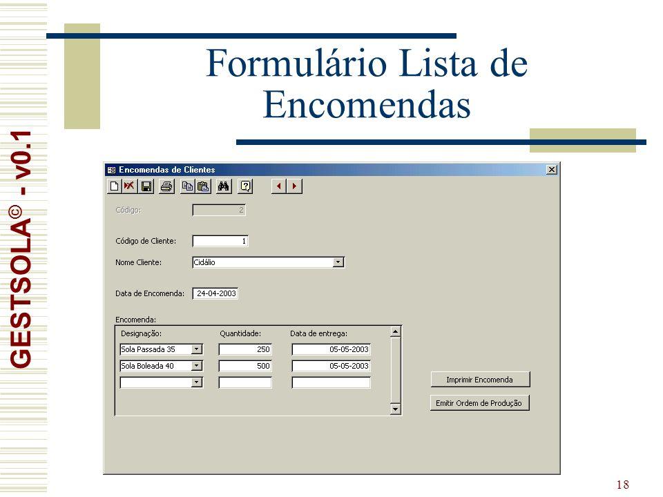 18 Formulário Lista de Encomendas GESTSOLA © - v0.1