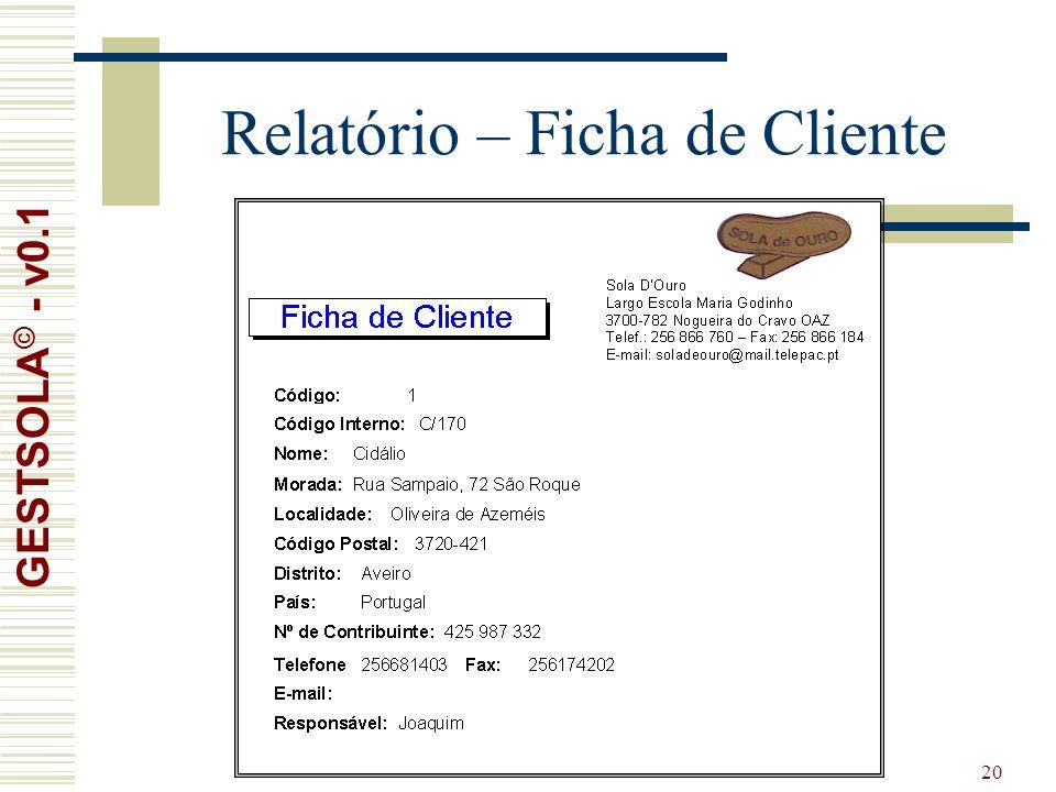20 Relatório – Ficha de Cliente GESTSOLA © - v0.1