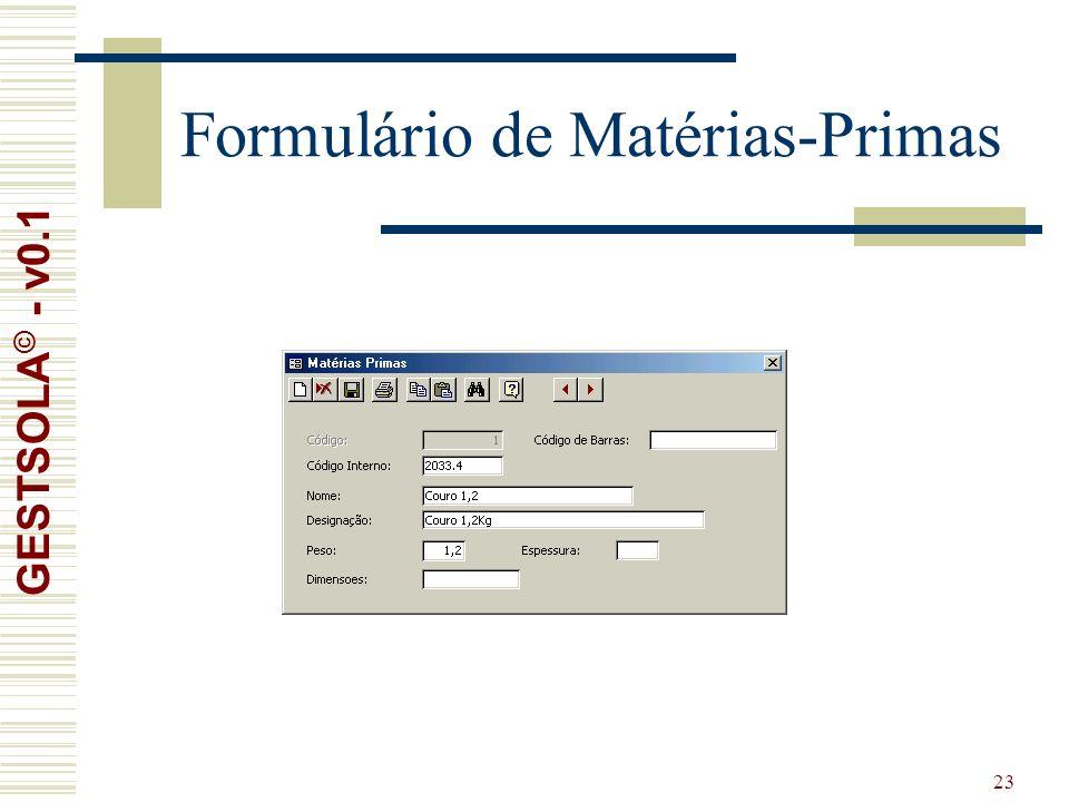 23 Formulário de Matérias-Primas GESTSOLA © - v0.1