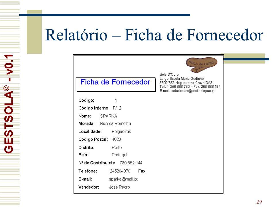 29 Relatório – Ficha de Fornecedor GESTSOLA © - v0.1