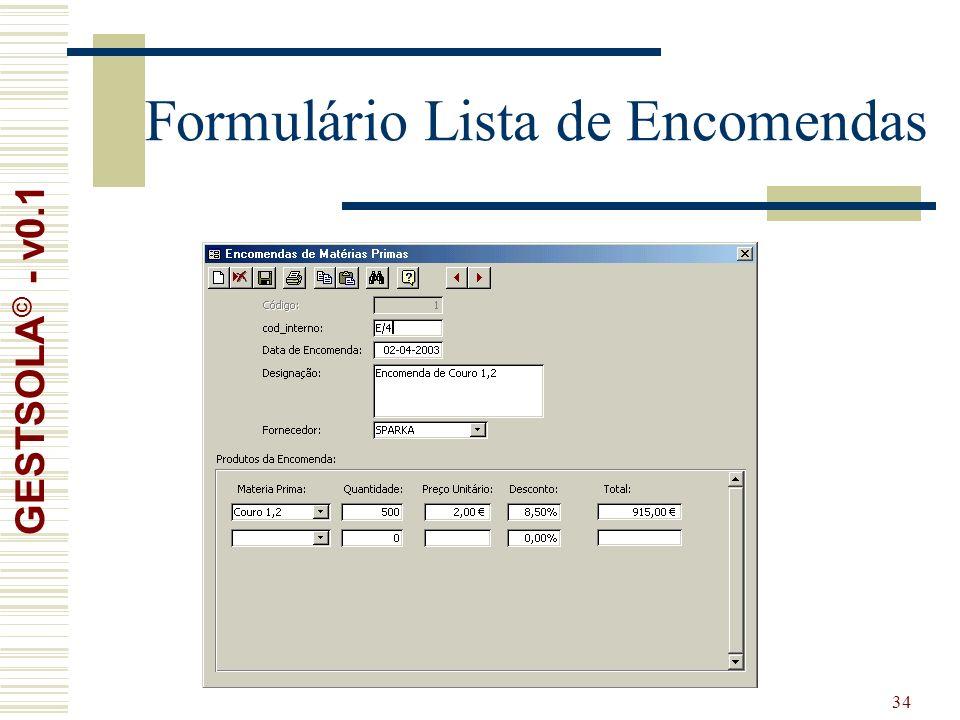 34 Formulário Lista de Encomendas GESTSOLA © - v0.1