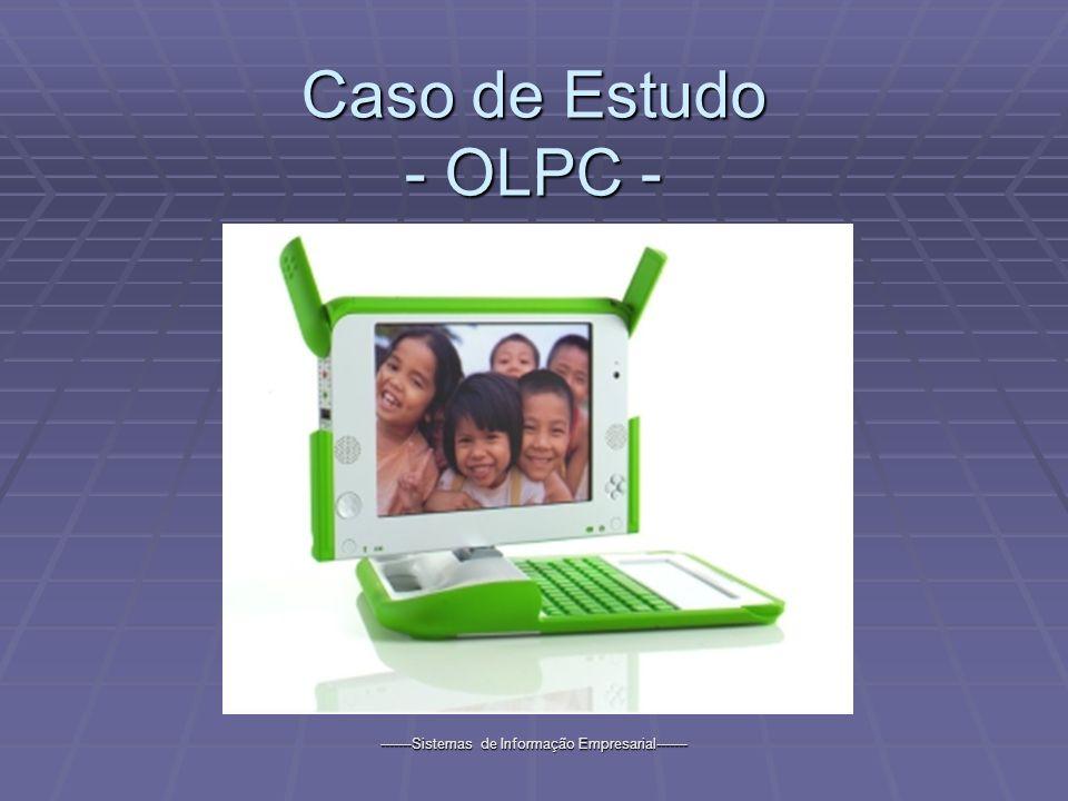 -------Sistemas de Informação Empresarial------- Caso de Estudo - OLPC -