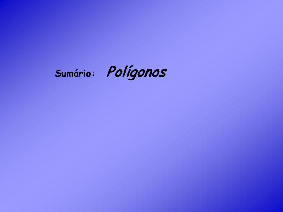 Sumário: Polígonos